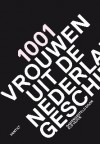 1001 Vrouwen in de Nederlandse Geschiedenis